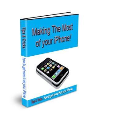 making the most of your iphone